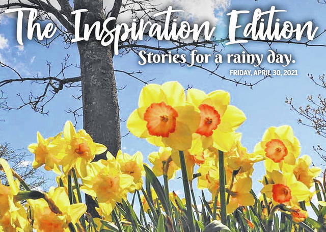 """Pictured is the cover to this year's Community Pride and Progress special edition, found inside today's newspaper. Also known as, """"The Inspiration Edition,"""" these """"Stories for a Rainy Day"""" feature inspired folks and organizations from across Meigs, Mason and Gallia counties."""
