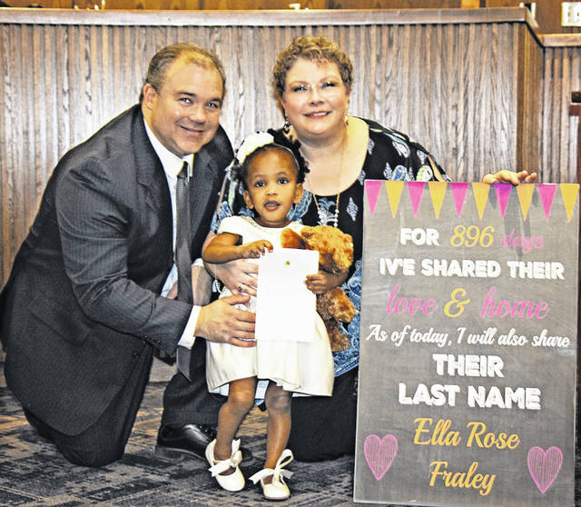Guy and Amy Fraley, of Troy, recently finalized the adoption of their 3-year-old former foster child Ella Rose.