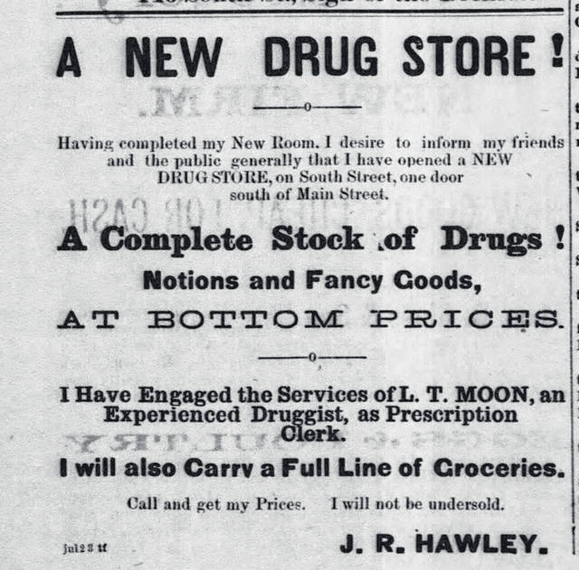 An ad for the J.R. Hawley Drug Store.