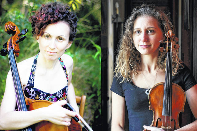 From left are cellist Laura Jekel and violinist Jordana Greenberg
