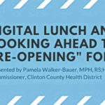 Chamber, Health District set virtual Lunch & Learn on business re-openings, planning and more