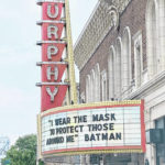 Even Murphy's marquee is masked