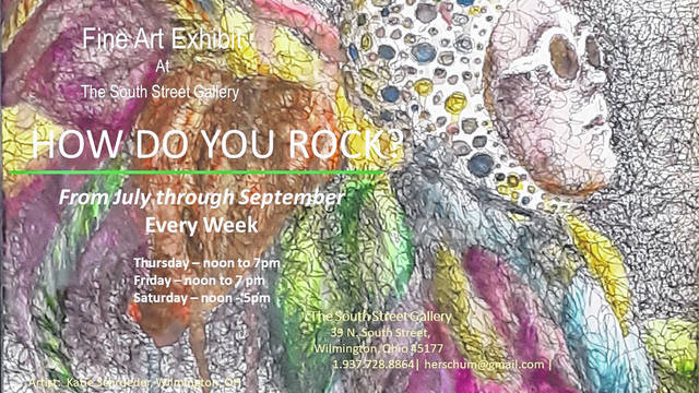 """Wilmington's South Street Gallery invites you to an exhibition of exceptional local artwork the whole summer long. """"How Do You Rock?"""" features examples of fine art from local artisans proficient in many different mediums: pen and ink, paint, colored pencil, jewelry, fabric, sculpture, ceramics, photography, and stained glass. The exhibit is open on Thursdays and Fridays noon-7 p.m. and Saturdays noon-5 p.m. through September. South Street Gallery is in the center of the Fine Arts District at 39 N. South St. Learn more at 937-728-8864 or herrschum@gmail.com ."""