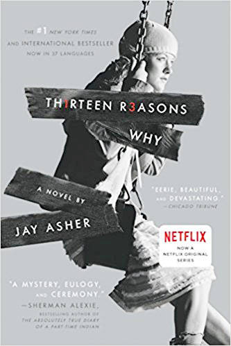"2017's most challenged book, ""Thirteen Reasons Why,"" has been adapted as a Netflix series."