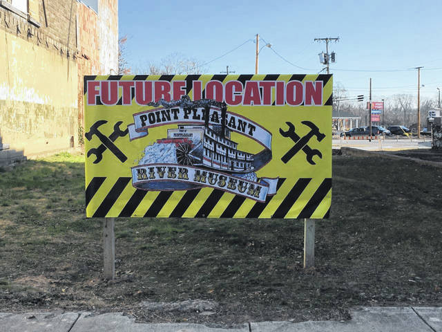The Point Pleasant River Museum and Learning Center recently put up a sign at the site of its future home. As previously reported by <em>Ohio Valley Publishing</em><em></em>, the museum foundation purchased four lots in the 300-block of Main Street. The next step for the property is to begin demolition on the remaining buildings on the lots. Museum director Jack Fowler had previously told OVP he hoped construction for the new facility would begin in 2020.