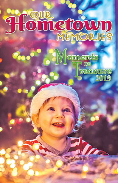 Our Hometown Memories: Moments to Treasure 2019