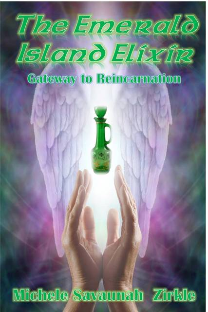 The front cover of Michelle Zirkle's latest release Emerald Island Elixir.