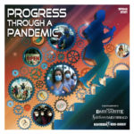 Progress Through A Pandemic 2021