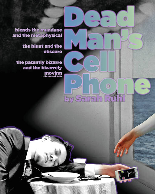"The SSCC Theatre Company will present Sarah Ruhl's ""Dead Man's Cell Phone,"" playing April 6-8 in the Edward K. Daniels Auditorium on Southern State's central campus in Hillsboro."