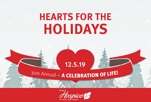 Ohio's Hospice of Fayette County will host is 30th annual Hearts for the Holidays on Thursday, Dec. 5.