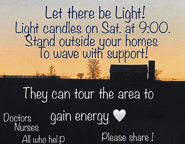 In an effort to honor local doctors, nurses, first responders and all who are helping in the fight against COVID-19, Hillsboro area residents are organizing a Let There Be Light event starting at 9 p.m. Saturday, April 11. Local residents are asked to light a candle, or any other lighted object, and stand outside their home and wave to passing vehicles as a way to show support for those on the front lines. Event organizers asked that the lights be left on for 20 to 30 minutes so people will have a chance to drive around and see all the support.