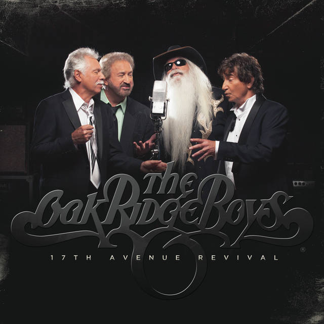 Courtesy Photo The Oak Ridge Boys new album cover for 17th Avenue Revival.