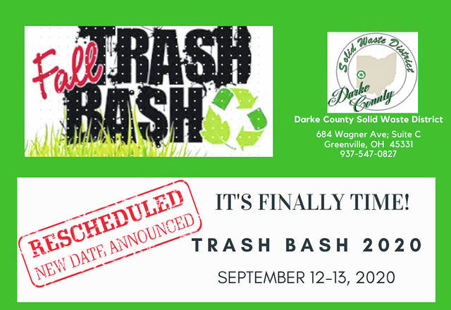 "The Darke County Solid Waste District ""Trash Bash"" has been rescheduled for Sept. 12 and 13."