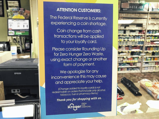Many larger businesses are experiencing a shortage in coins, such as Kroger in Greenville. Smaller local merchants, however, remain mostly unaffected.