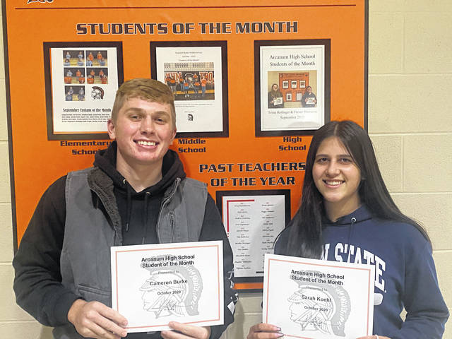 Students of the Month for October from Arcanum High School are Cameron Burke and Sarah Koehl. Selections were made by the faculty on the basis of accountability, honesty, and service demonstrated at Arcanum High School. Cameron and Sarah were nominated because of the accountability, honor, and service that they demonstrate at AHS. Cameron was nominated because of the accountability that he shows each day in class. He holds himself and others to a high standard. Sarah was selected because of her effort each day in class. She is always well prepared and strives to do the best that she can each day. The Student of the Month program is sponsored by Chick-Fil-A and McDonald's.