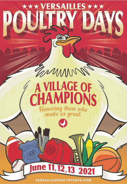 """The theme for this year's Poultry Days is """"A Village of Champions, Honoring Those Who Make Us Great!"""""""