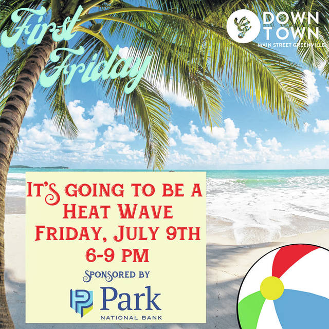 The Park National Bank Heat Wave First Friday happens July 9, from 6 to 9 p.m., and will stretch from YOLO Park to Rotary Park.