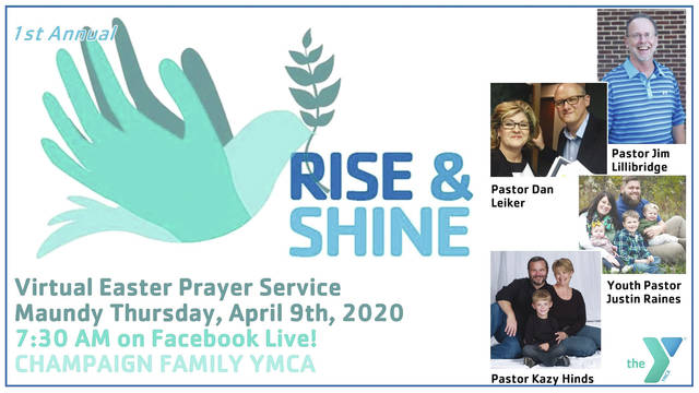 The Champaign Family YMCA will hold a virtual Easter Prayer service on Thursday.