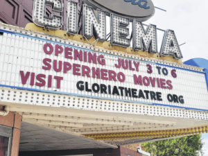 Gloria Theatre to reopen July 3