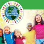 Today is Children's Environmental Health Day