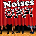'Noises Off' opens Friday, Feb. 14 at Galion Community Theatre