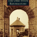 Richland author pens book looking at Ohio Reformatory