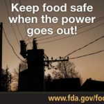 Make certain food is safe to eat after power outages