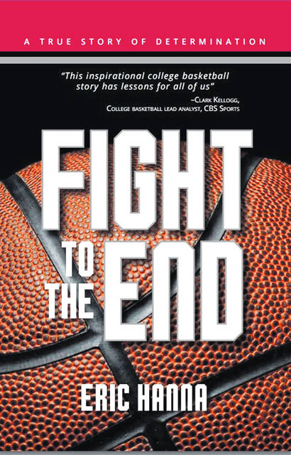 "Eric Hanna, a former OSU basketball walk-on and current teacher at Shanahan Middle School, details his basketball journey in his newly published book titled ""Fight to the End."""