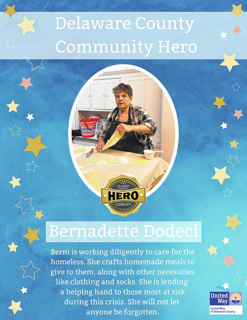 "Bernadette Dodeci was designated a ""Communty Hero"" by the United Way of Delaware County for taking care of the homeless during the current pandemic by donating meals and clothing to them."