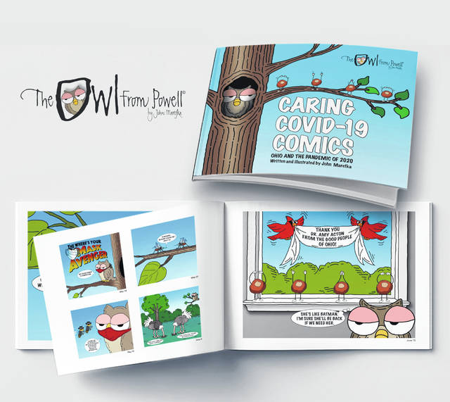 """John Marefka, creator of """"The Owl From Powell"""" comic strip, put together a book of comics as a gift to Dr. Amy Acton as a way to thank her for her leadership during the COVID-19 crisis. The book, """"Caring Covid-19 Comics,"""" is now available for purchase."""