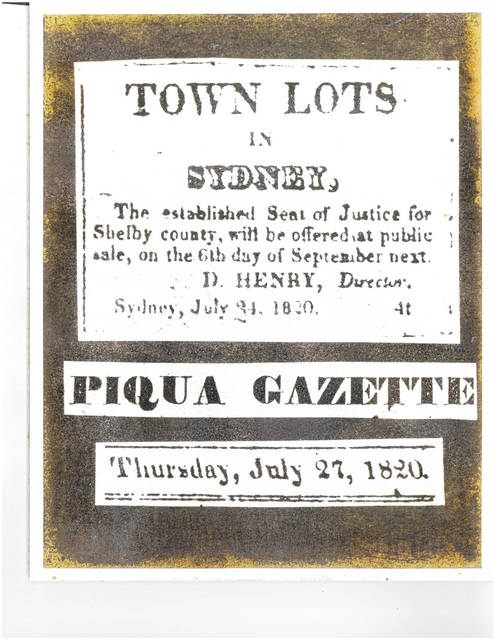 This advertisement appeared in the Piqua Gazette on Thursday, July 27, 1820, offering for sale lots in Sidney.