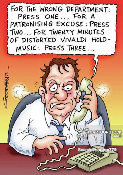 'For the wrong department: Press one. . . for a patronizing excuse: Press two. . .'