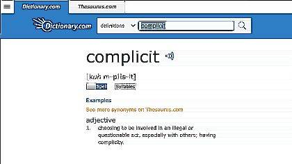 "This undated screen shot provided by Dictionary.com shows the word ""complicit,"" on the Dictionary.com website. Russian election influence, the ever-widening sexual harassment scandal, mass shootings and the opioid epidemic helped elevate the word ""complicit"" as Dictionary.com's word of the year. One of the site's lexicographers, Jane Solomon, said ahead of Monday's announcement that lookups of the word increased nearly 300 percent over last year. She said ""complicit"" hit just about every hot button of the year, from politics to natural disasters."