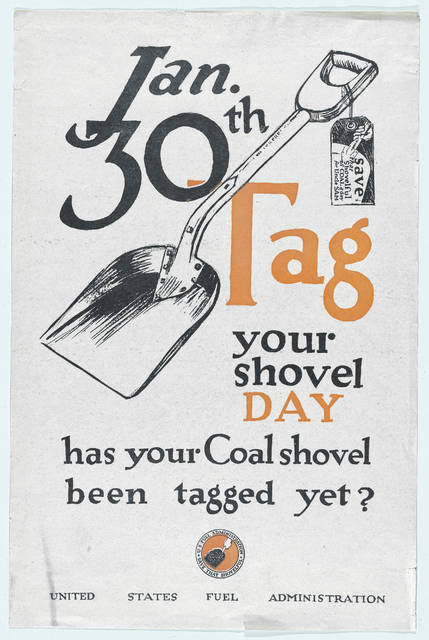 This poster, issued in about 1917 by the U.S. Fuel Administration, served to remind people to conserve fuel for the war effort. At that time, a coal shortage was being experienced in Lima, and winter weather was fierce.