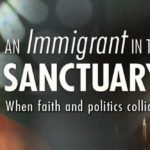 Lifetree Café presents program 'An Immigrant in the Sanctuary: When Faith and Politics Collide'