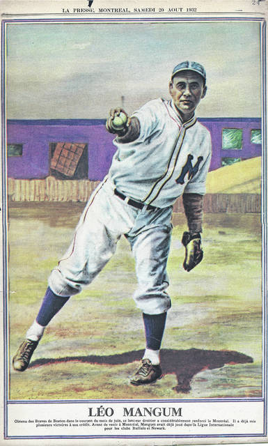 "Baseball became an international affair for Leo Mangum when he pitched for the Montreal Royals. This 10-by-13-inch color poster, included in the French-language daily La Presse on Aug. 20, 1932, included a caption stating that the right-hander had ""strengthened Montreal considerably"" since being obtained from the Boston Braves."