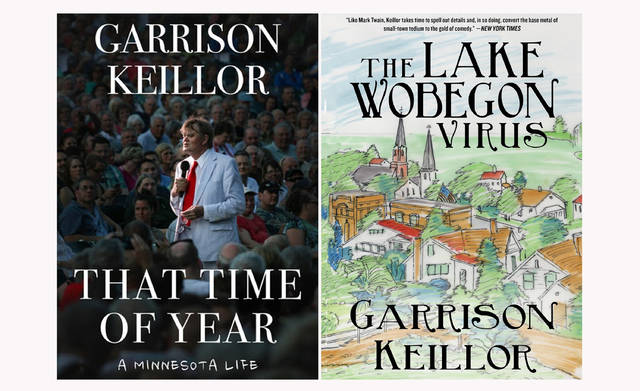 "This combination photo of cover images shows from left, ""That Time of Year"" and ""The Lake Wobegon Virus"" by Garrison Keillor. (Skyhorse Publishing via AP)"