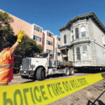 Get This: 139-year-old house rolls to new San Francisco address