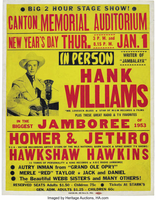 One of three original Hank Williams Canton concert posters known to exist was auctioned Saturday for $150,000. Williams died on the way to the concert in Canton. He was 29 years old.
