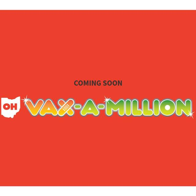 Winners announced in Ohio's first Vax-a-Million drawing
