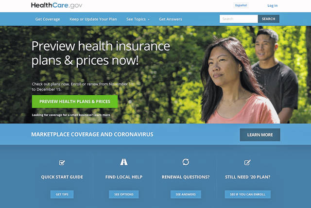 This image provided by U.S. Centers for Medicare & Medicaid Service shows the website for HealthCare.gov. With the Affordable Care Act now secure in the framework of the nation's health care programs, Democrats are eager to leap above and beyond. They want to expand insurance coverage for working-age people and their families, add new benefits to Medicare for older people and reduce prescription drug costs for patients and taxpayers. U.S. Centers for Medicare & Medicaid Service via AP
