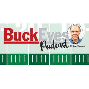 Listen to this week's BuckEyes Podcast with Jim Naveau