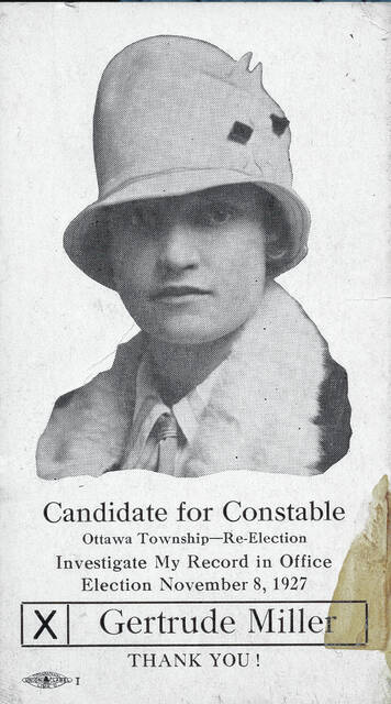 Gertrude Miller served as the constable for Ottawa Township in Allen County from Jan. 2, 1924, until it stopped being a position Jan. 1, 1932. The Lima Municipal Court replaced the justices of the peace and constable positions. She joined Mary Roush, of Bath Township, and Ninna Huffer, of Elida, in being females elected constable in Allen County in 1923.