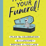 Author: Planning your funeral doesn't have to be scary